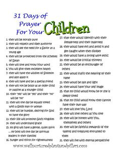 Prayer for Children...everyone should pray this way.  and no child is to old for these prayers.  Amen