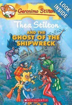 Thea Stilton and the Ghost of the Shipwreck (Geronimo Stilton Special Edition): Thea Stilton: 9780545150590: Amazon.com: Books