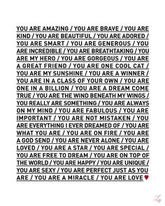 You are amazing. You are on fire. You are never alone. You are free to dream. You are love. YES YES YES. :: This print is full of reminders we all need. It might be the perfect gift for someone in your life who doubts how incredible they are. (Maybe it would be the perfect thing for you to look at each day.) You Are Love Poster by theloveshop