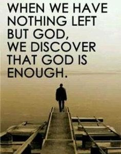 """God is enough for me. Philippians 1:21 """"For to me to live is Christ, and to die is gain."""""""
