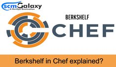 Berkshelf in Chef explained? | scmGalaxy  Configuration Management using chef is being implemented with the help of desire files, if you are interested in this article, then click below and read more information about Berkshelf in Chef.  #BerkshelfInChef #Berksfile #Chef #DevOps #DevOpsTools #ConfigurationManagement #scmGalaxy