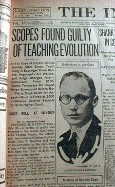 The Scopes Trial, formally known as The State of Tennessee v. John Thomas Scopes and commonly referred to as the Scopes Monkey Trial, was an American legal case in 1925 in which a substitute high school teacher, John Scopes, was accused of violating Tennessee's Butler Act, which made it unlawful to teach human