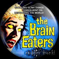 The Brain Eaters - Retro Cult B-Movie Badge/Magnet