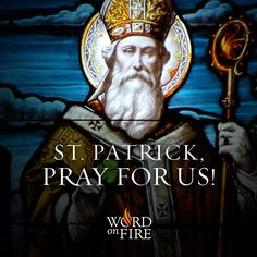 St. Patrick, pray for us!