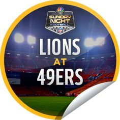 Sunday Night Football: Lions at 49ers Sticker | GetGlue