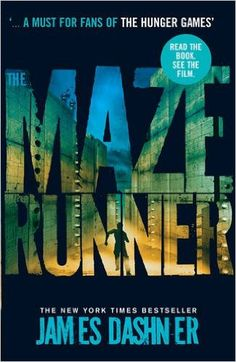 The Maze Runner (Maze Runner Series): Amazon.co.uk: James Dashner: 9781908435132: Books