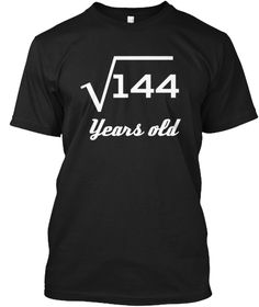 Square Root Of 144: 12th Birthday Shirt Black T-Shirt Front