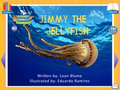 Footsteps2Brilliance's Jimmy The Jellyfish, 1 of 26 ebooks in our Alphabet Animals series library of non fiction ebooks.  A whimsical approach to materials focused on stem topics with 40 additional games in this series, beautifully illustrated ENG/ESP Bilingual interactive ebook for the pre-K through third grade learner.