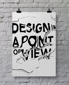 Poster for BHSAD. Design is a point of view. by Polina Hohonova, via Behance
