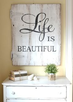 """Life Is Beautiful"" Wood Barn Door Sign {customizable} $150 - would love this, same wood but writing is beach blue colour."