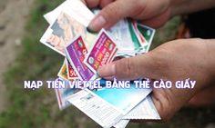 Cách nạp tiền Viettel bằng thẻ cào giấy