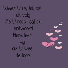 Something New Quotes, Afrikaanse Quotes, Goeie More, Inspirational Bible Quotes, My Land, Christian Quotes, Prayers, God, Scrapbooking