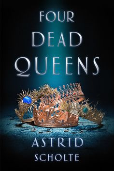 Bookish sat down with Astrid Scholte, the author of Four Dead Queens, to talk about her debut young adult fantasy novel. Books And Tea, Ya Books, Good Books, Free Books, Book Quotes Love, Fantasy Magic, Books For Teens, Young Adult Books, Books To Read For Young Adults Fantasy