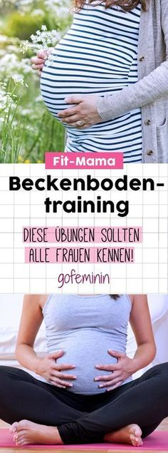 Training for the pelvic floor: The 5 best exercises # Beckenbodentraining # Übun . - Training for the pelvic floor: The 5 best exercises # Beckenbodentraining # Übun . Baby Co, Mom And Baby, Baby Baby, Pregnancy Workout, Pregnancy Tips, Fitness Workouts, Training Fitness, Yoga Training, Beachbody Workout