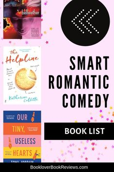 Be charmed by this Smart Romantic Comedy Book List | Our favourite intelligent romantic comedy novels, a rom com reading list featuring bestselling smart womens romance fiction and lesser known quirky gems | Books to warm your heart and make you laugh out loud. How many of these books have you read?