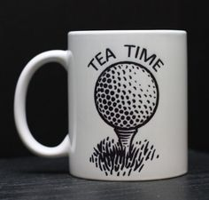 Tea Time coffee mug for dad. Gifts For Golfers, Golf Gifts, Fathers Day Gifts, Gifts For Mom, Great Gifts, Golf Christmas Gifts, Golf Art, Tea Time, Tea Cups