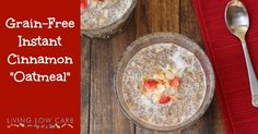 """Instant Cinnamon """"Oatmeal"""" - Chia Seeds & Flax meal (Low Carb and Grain Free)"""