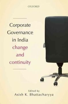 Corporate Governance in India: Change and Continuity