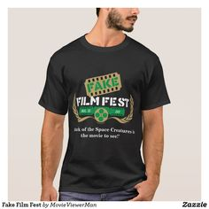 Fake Film Fest T-Shirt Insert your own movie review quote for a film festival that doesn't exist