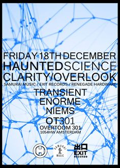 Haunted Science Amsterdam @OT301 Fri 18 December 2015 w/ Clarity & Overlook