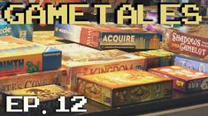 GameTales #12: Tabletop Games
