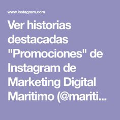 "Ver historias destacadas ""Promociones"" de Instagram de Marketing Digital Maritimo (@maritima.portuaria) Marketing Digital, Highlights, Instagram, Ecuador, Workshop, Guayaquil, Atelier, Highlight"