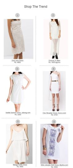 White Dresses: The LWD though not as easy on the tongue as its noir counterpart really captures the spirit of the season and are versatile like blank canva...