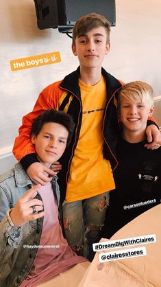 Johnny Orlando, Carson Lueders, and Hayden Summerall. Sorry guys if I spelled your name wrong, I have a hard time spelling your last name.