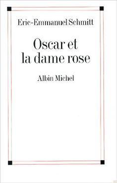 Oscar et la dame rose - Eric-Emmanuel Schmitt I Love Reading, Reading Lists, Book Lists, Good Books, Books To Read, My Books, Lus, Lectures, Getting Bored