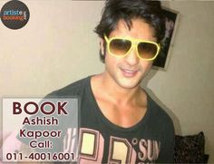 Book Ashish Kapoor From Artistebooking.com. #AshishKapoor #artistebooking #TVCelebrity. For More Details Visite : artistebooking.com Or Call : 011-40016001