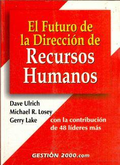 El futuro de la dirección de recursos humanos - Dave Ulrich