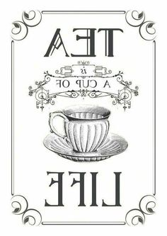 Tea graphic reversed and ready to be printed on a laser printer and transferred onto your painted surface with Artisan Enhancements Transfer Gel! Vintage Diy, Vintage Labels, Vintage Party, Etiquette Vintage, Foto Transfer, Transfer Paper, Tea Quotes, Tea Art, My Cup Of Tea