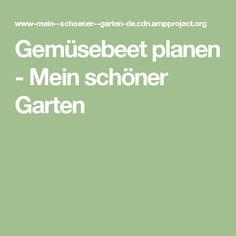 Gemüsebeet planen - Mein schöner Garten