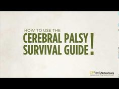 Cerebral Palsy Survival Guide - launched an on-line directory that lists more than 10,000 state-specific resources to help families of children with disabilities. The only known interactive resource directory of its kind allows users to find, add, review and rate services as a way to help guide other families