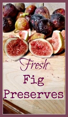 Fresh Fig Preserves - A super easy canning recipe for this beautiful, simple summer fruit. Fig Jelly, Jam And Jelly, Fig Recipes, Jelly Recipes, Recipies, Summer Recipes, Summer Ideas, Cooker Recipes, Healthy Recipes