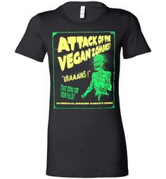 f81b285ca Vegan: Attack of the Vegan Zombies! Emma StyleZombie T ShirtVegan Humor PsychobillyTee ...