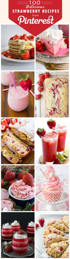 100 Delicious Strawberry Recipes From Pinterest for National Strawberry Day (February 27)