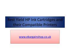 Best Yield HP Ink Cartridges and their Compatible Printers   by Abdur Rahman Quadri via slideshare