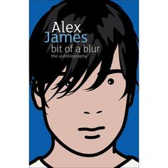 For Alex James, music had always been a door to a more exciting life—a way to travel, meet new people, and, hopefully, pick up girls. But...