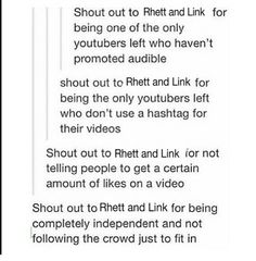 Shout out to Rhett and Link for being successful Christian entertainers that don't let the media change who they are and don't shove their beliefs down other people's throats.<<<< AMEN!! They're awesome guys