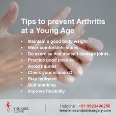 Tips to #prevent #Arthritis at a #YoungAge www.kneeandjointsurgery.com