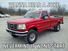 ideas for trucks Funny Truck Quotes, Truck Memes, Funny Car Memes, Really Funny Memes, Hilarious, Truck Humor, Funny Stuff, Funny Cars, Funny Rude