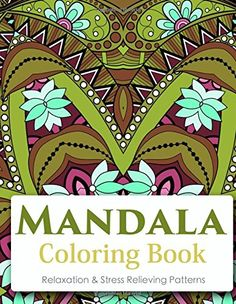 Mandala Coloring Book (New Release 10): Mandala Coloring Books for Adults : Stress Relieving Patterns (Volume 10) by V Art http://www.amazon.com/dp/1522710124/ref=cm_sw_r_pi_dp_qvCUwb10NXEG5