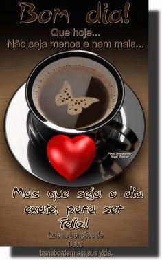 40 Best Bom Dia Images On Pinterest Good Morning Good Morning