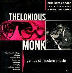 "Thelonious Monk: ""Genius of Modern Music, Volume 1."" Design: Paul Bacon. (Blue Note 5002, 1951.)"