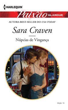 Paixão Glamour 14 | Núpcias de Vingança, da autora best-seller do Usa Today, Sara Craven. #paixao #paixaoglamour #paixaoglamour14 #nupciasdevinganca #saracraven
