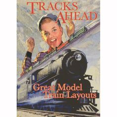 Tracks Ahead: Great Model Train Layouts  DVD $24.95