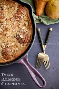 A pear almond clafoutis that's like a cross between a custard, a thick pancake and a flan.