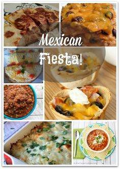 Mexican fiesta - easy Mexican dishes!! YUM