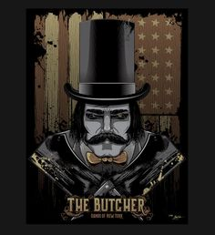 "Bill ""The Butcher"", Gangs of New York"